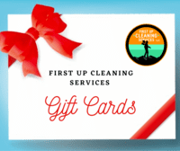 Gift cards available from First Up Cleaning Services